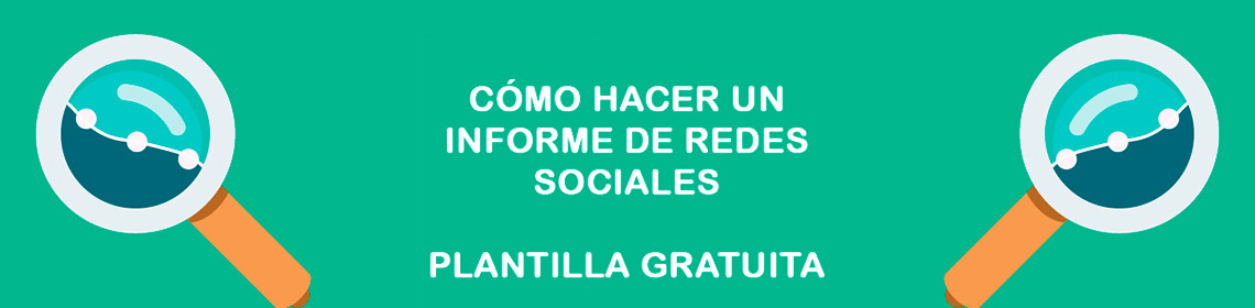 Plantilla para hacer informe de Redes Sociales - Urban Marketing